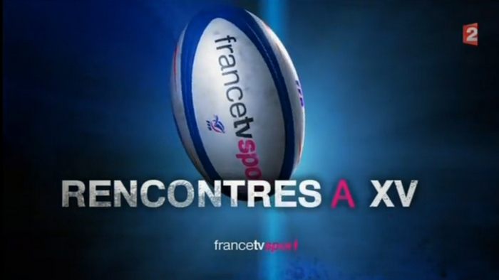 Rencontre a xv france 2 replay