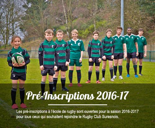 Les pré-inscriptions à l'école de rugby sont ouvertes pour la saison 2016-2017 pour tous ceux qui souhaitent rejoindre le Rugby Club Suresnois.